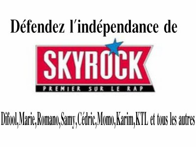 DEFENDONS LA LIBERT DE SKYROCK